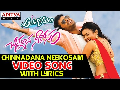 Chinnadana Neekosam Title Video Song With Lyrics II Chinnadana Neekosam Songs II Nithin