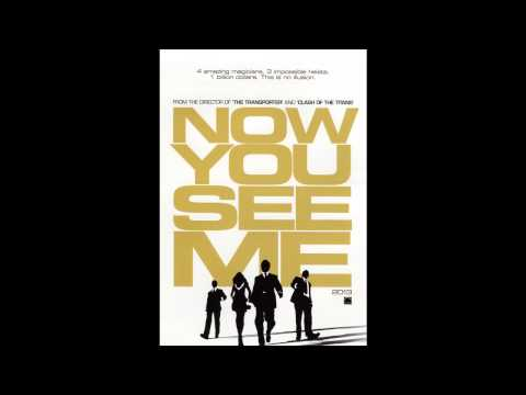 Now You See Me - Theme Song (by Brian Tyler)
