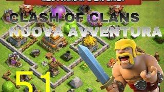 clash of clans:nuova avventura#51