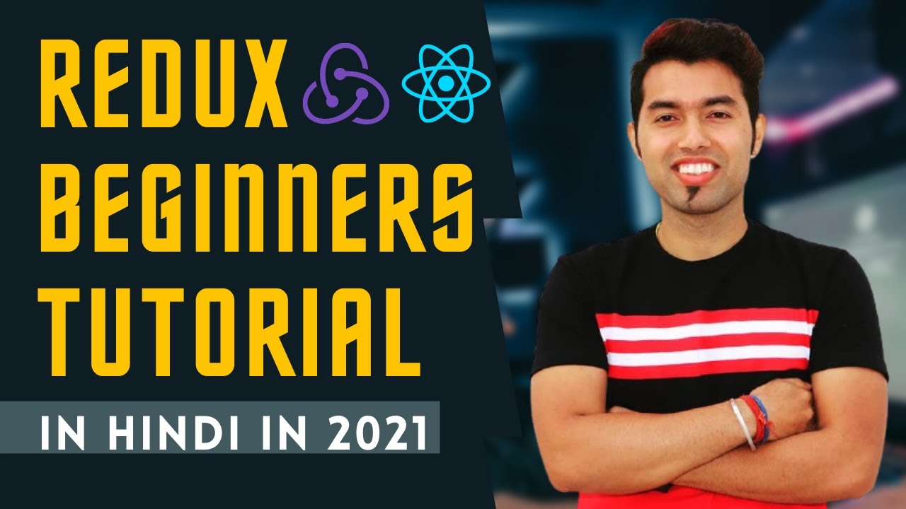 Download 🔴 Complete Redux Tutorial in Hindi | React Redux in 2021