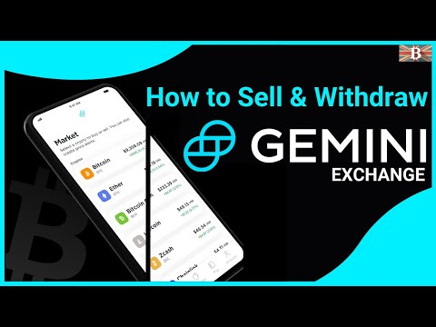 How To Sell \u0026 Withdraw From Gemini Exchange