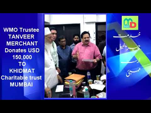 Wmo Trustee Tanveer Merchant Donates One Crore Rupees To Khidmat Charitable Trust
