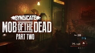 Black Ops 2 Zombies 'mob Of The Dead' Uzi & Deadshot Daiquiri! Gameplay Live W/syndicate (part 2)