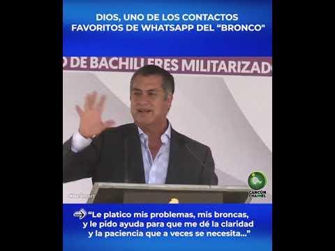 """DIOS, UNO DE LOS CONTACTOS  FAVORITOS DE WHATSAPP DEL """"BRONCO"""""""