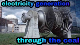 Electricity generation through the coal |  GREAT knowledge channel