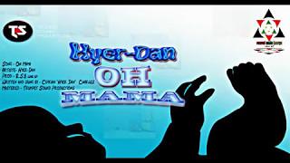 hyer dan oh mama st lucian dancehall music 2017