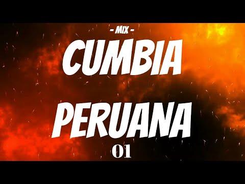 MIX CUMBIAS PERUANAS  (EXCLUSIVO 2018)