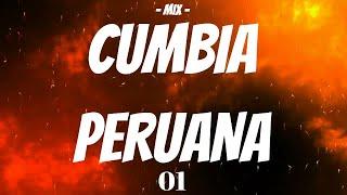 MIX CUMBIAS PERUANAS 2018 (EXCLUSIVO) PARA BAILAR Y GOZAR