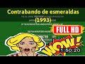 [ [0LD M0V1E] ] No.92 @Contrabando de esmeraldas (1993) #The8499ltoac