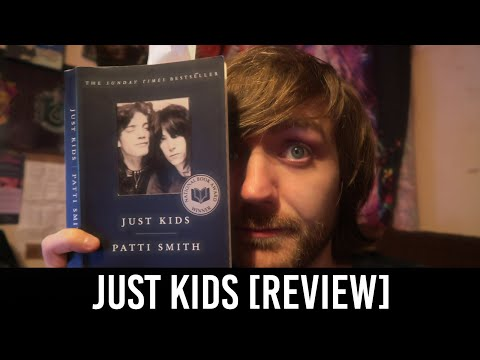 Patti Smith - Just Kids [REVIEW/DISCUSSION]