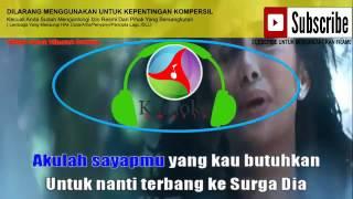 Krisdayanti - Surga Yang Tak Dirindukan Karaoke Version Karaoke Amatir Lirick Mp4