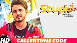 Stupid   CRBT Codes   Armaan Bedil Ft Raashi Sood   Tru Makers   Latest Punjabi Song 2018