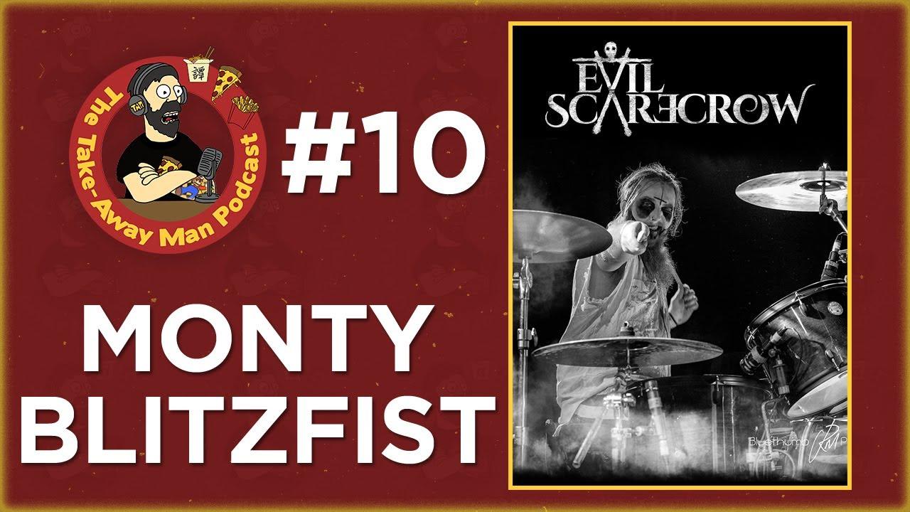 Ep. 10 - Monty Blitzfist
