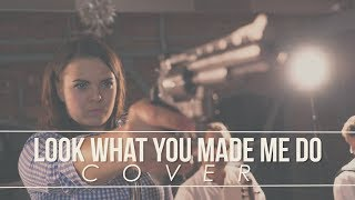 Taylor Swift - Look What You Made Me Do (cover by NIVEL)