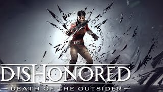 RETURN TO THE SHADOWS | Dishonored 2: Death of the Outsider Gameplay #1