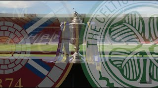 Hearts v Celtic (This Is Our Cup) | William Hill Scottish Cup Final 2018-19
