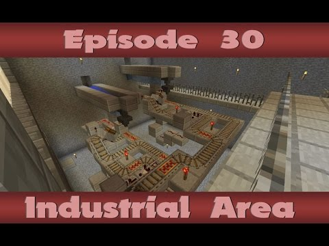 Let's Play // Episode 30: Industrial Area |