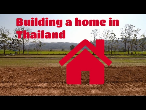 Building a Home in Thailand