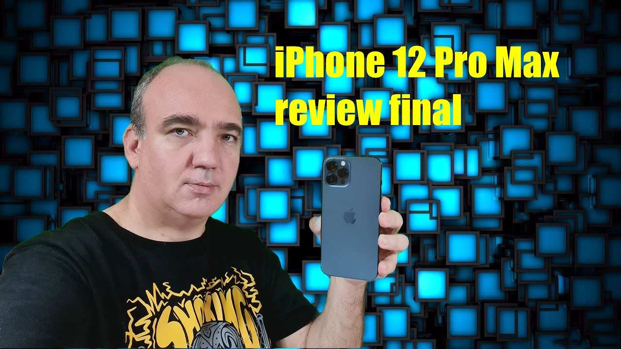 iPhone 12 Pro Max review și păreri după testare