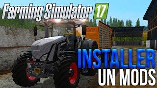 COMMENT INSTALLER DES MODS SUR FARMING SIMULATOR 17 PC PS4 ET XBOX ONE !