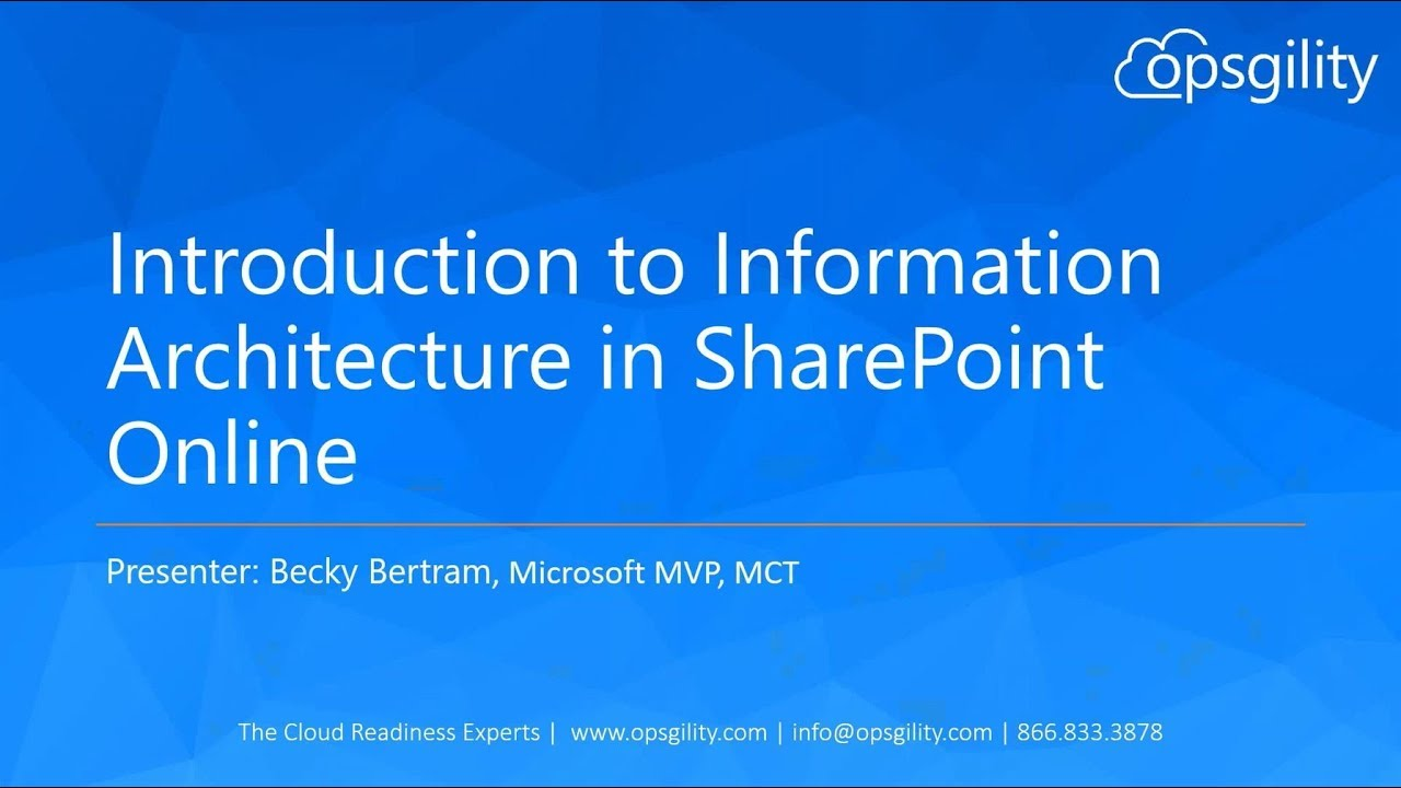 Introduction To Information Architecture In Sharepoint Online With Becky Bertram