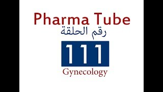 Pharma Tube - 111 - Gynecology - 1 - Contraceptive Methods