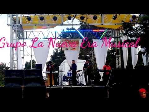GRUPO NUEVA ERA  MUSICAL DE MEXICO