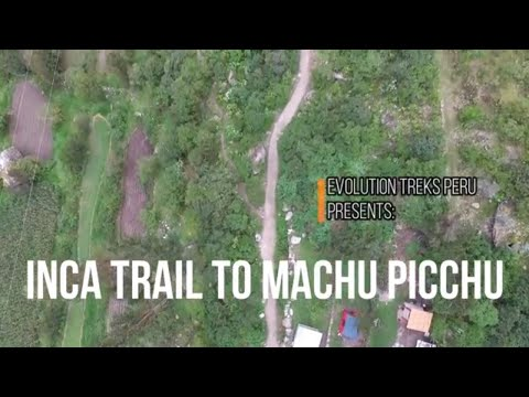 Inca Trail to Machu Picchu - 2018 (The best drone footage)