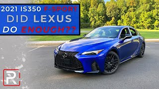 The 2021 Lexus IS 350 F-Sport AWD Needs More Changes To Stay Competitive