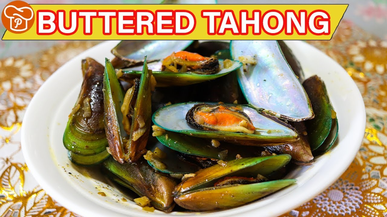 How To Cook Buttered Tahong Mussels Pinoy Easy Recipes Youtube