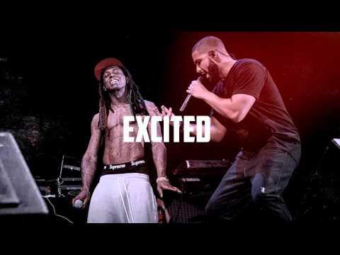 Drake Type Beat - Excited X Lil Wayne