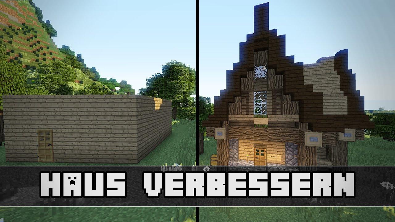 Tipps Um Ein Minecraft Haus Zu Verbessern YouTube - Minecraft hauser verbessern