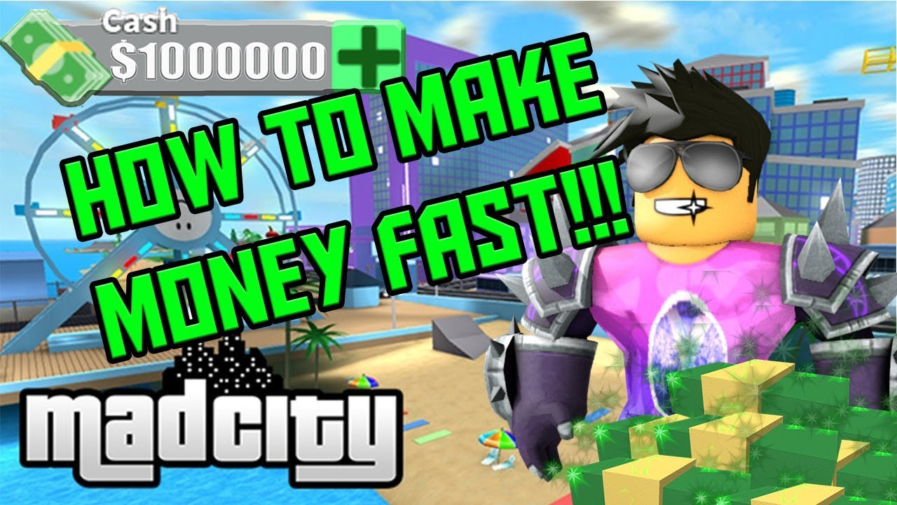 How To Make Money Fast In Madcity Robbery Locations In Mad City