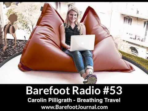(Up.School) Carolin Pilligrath - Breathing Travel (Barefoot Radio 53)