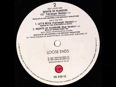 Loose Ends - Nights Of Pleasure (Dub Mix)