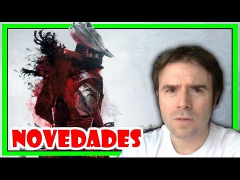 LOS 3 NUEVOS JUEGOS DE FROM SOFTWARE - ¿Bloodborne 2 is coming?