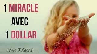 """Un miracle avec 1 dollar - """"Un sourire d"""