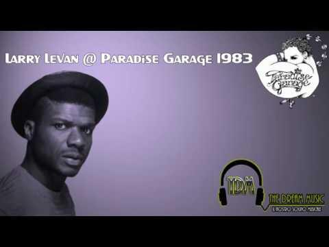 Larry Levan @ Paradise Garage