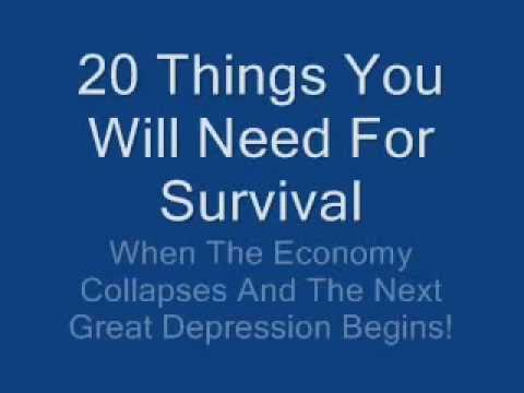 20 Things You'll Need For Survival When The Economy Collapses!