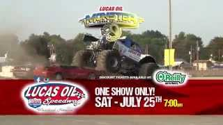 July 25th-Lucas Oil Monster Truck Nationals