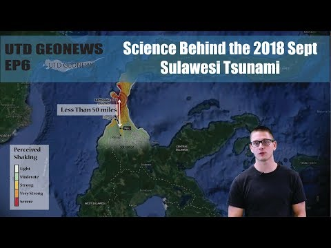 Science Behind the 2018 Sept Sulawesi Tsunami - Geonews Ep6