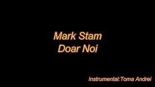Alina Eremia, Mark Stam - Doar Noi (karaoke) Toma Andrei