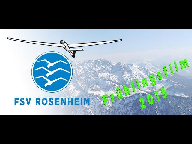 Flugsportverein Rosenheim Segelfliegen aus Leidenschaft - der Frühlingsfilm 2019