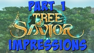 Tree Of Savior Impressions - Let's Play Part 1   Is Tree Of Savior Worth Playing?