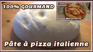 Pâte à pizza italienne - recette traditionnelle