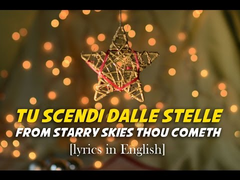 Tu scendi dalle stelle [From starry skies Thou comest] (English lyrics - karaoke video)