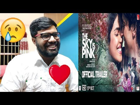 The Sky Is Pink - Official Trailer Reaction & Thoughts | Priyanka C J, Farhan A, Zaira W, Rohit S