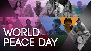 World Peace Day - What A Wonderful World #BeingIndian