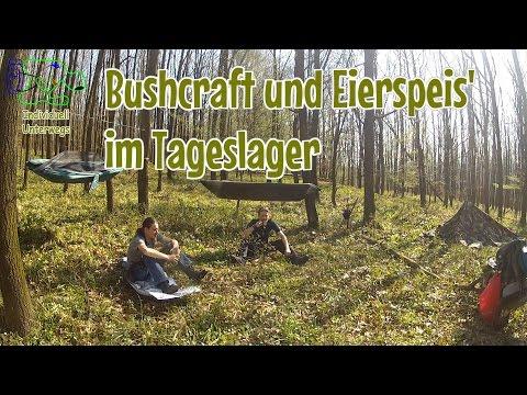 Bushcraft und Eierspeis' im Tageslager
