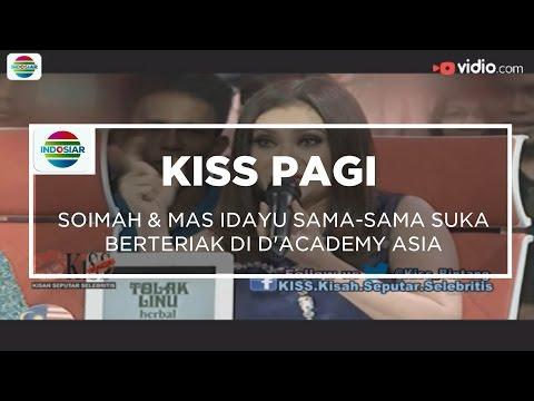Soimah & Masidayu Sama-Sama Suka Berteriak di D'Academy Asia - Kiss Pagi 01/12/15